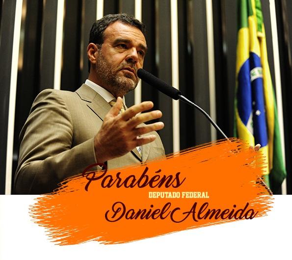 Parabéns Deputado Daniel Almeida