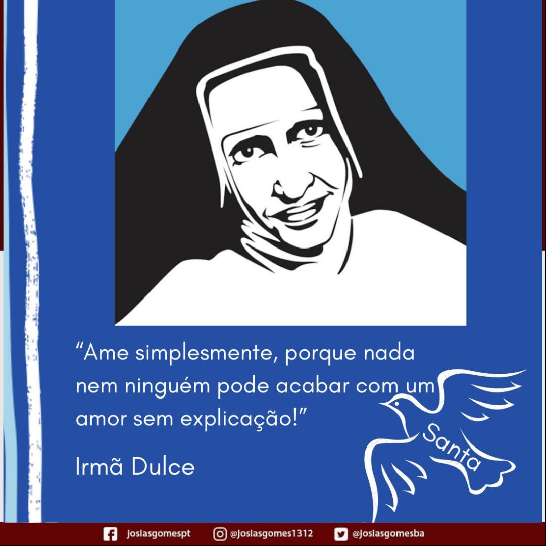 Irmã Dulce: Canonização Do Anjo Bom Da Bahia