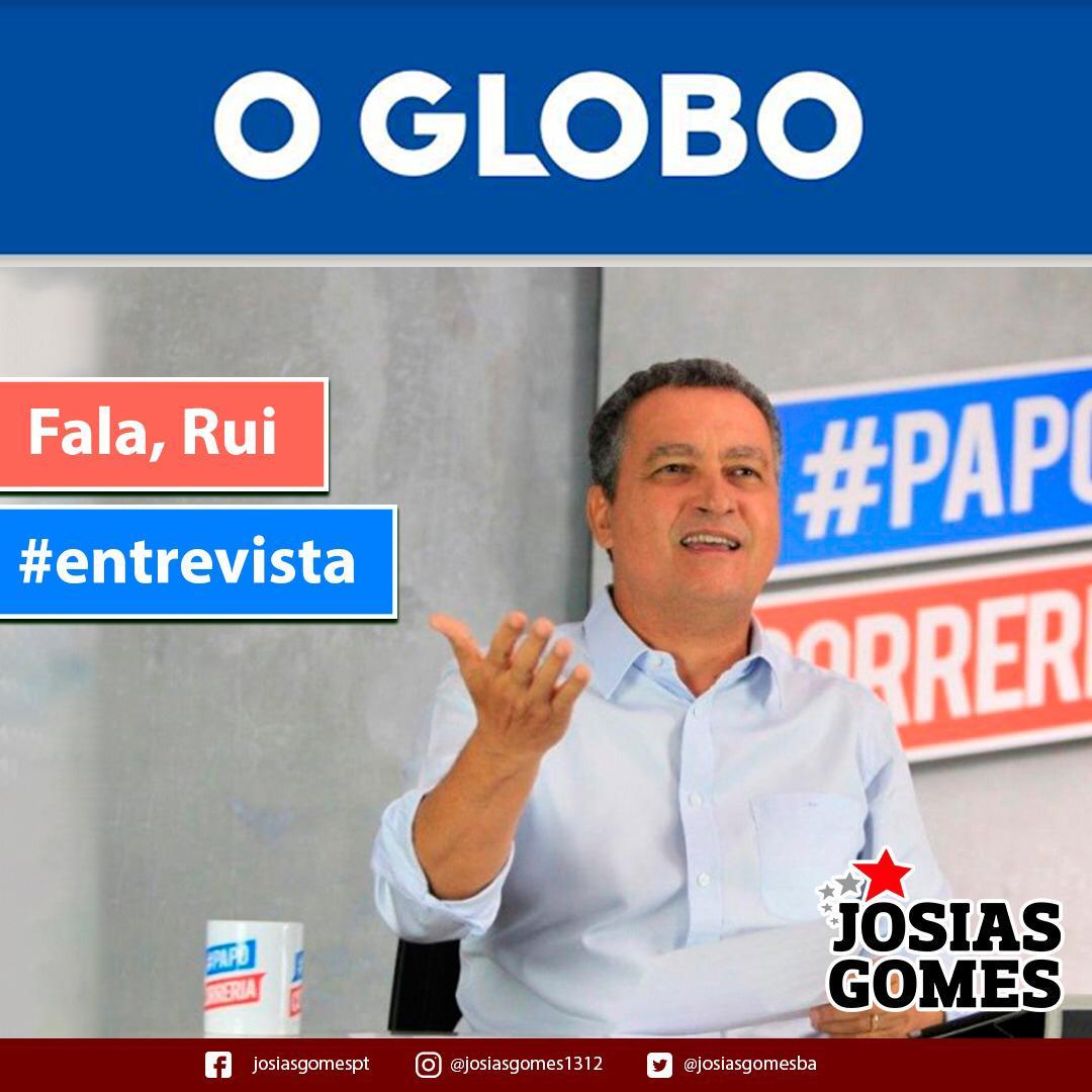Governador Rui Costa Entrevistado Por O Globo